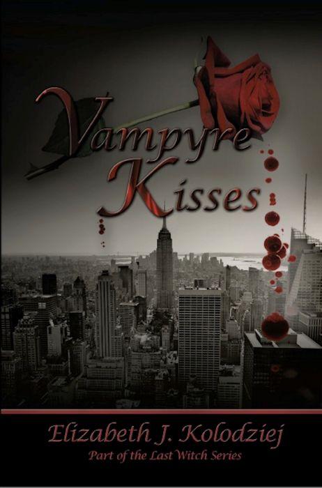 Vampyre Kisses by Elizabeth Kolodziej