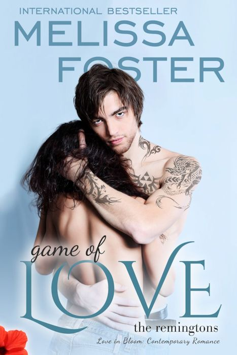 Game of Love (The Remingtons #1) by Melissa Foster