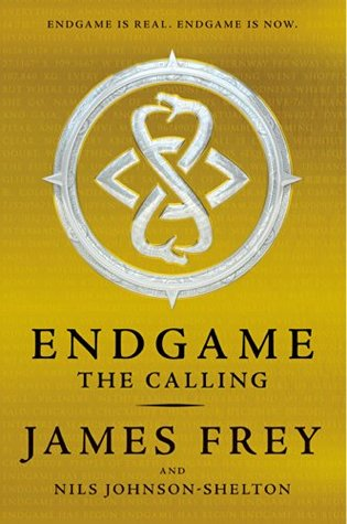 The Calling (Endgame #1) by James Frey & Nils Johnson-Shelton