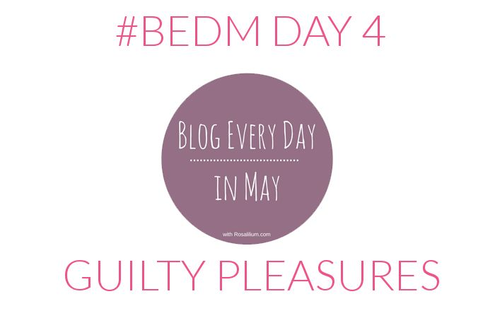 Guilty Pleasures #BEDM