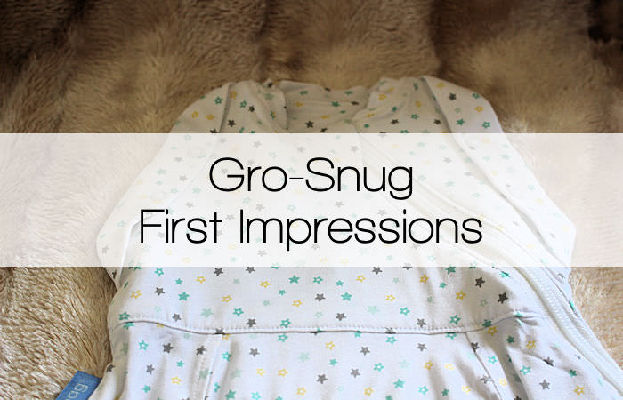 Gro-Snug Make A Wish – First Impressions