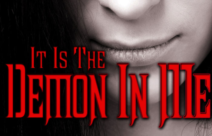 It Is The Demon In Me by Kate Trinity