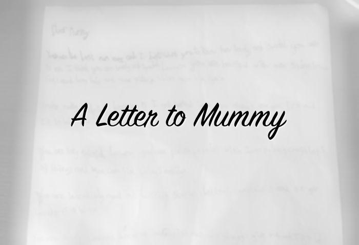 Dear Mummy